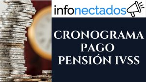 CRONOGRAMA PENSION IVSS
